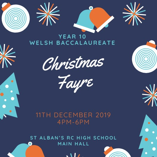 Year 10 Christmas Fayre 11th December 2019 4-6pm